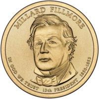 1 доллар 2010 США  Millard Fillmore 13й президент