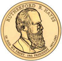 1 доллар 2011 США  Rutherford B Hayes 19й президент